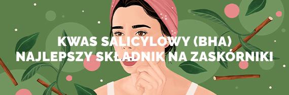 kwas salicylowy - najlepszy skladnik na zaskorniki bha